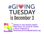 #Giving Tuesday Donate to West Pasco Art Guild