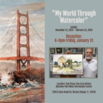Lionel Sanchez My World Through Watercolor Exhibit and Reception
